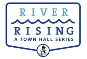 River Rising: A Town Hall Series by St  Johns Riverkeeper