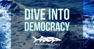 Sumérgete en la democracia demandas ciudadanas Waterkeeper Alliance receso del congreso